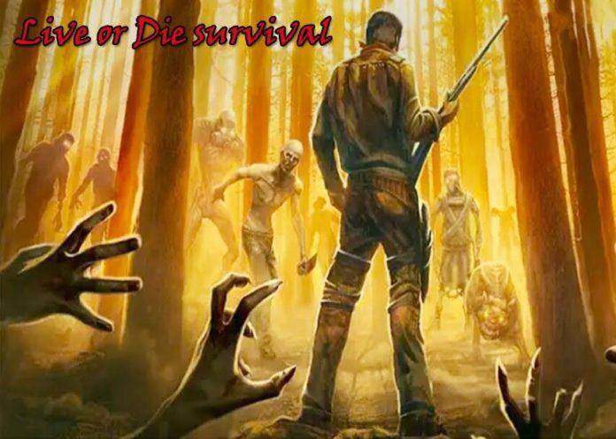 Live or Die Survival APK Mod
